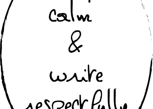 Restez calme et écrivez respectueusement