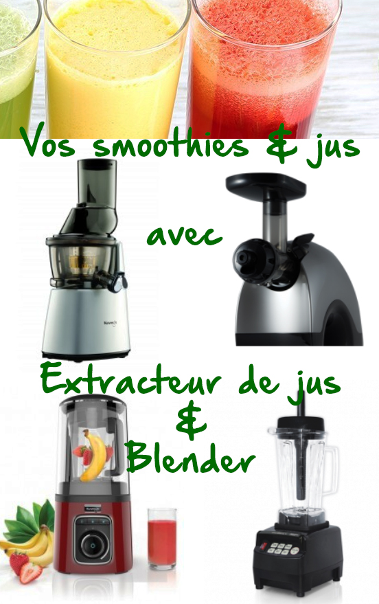 extracteur jus blender